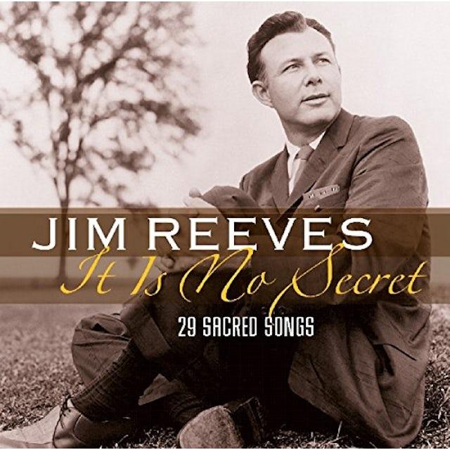 Jim Reeves IT IS NO SECRET: 29 SACRED SONGS CD