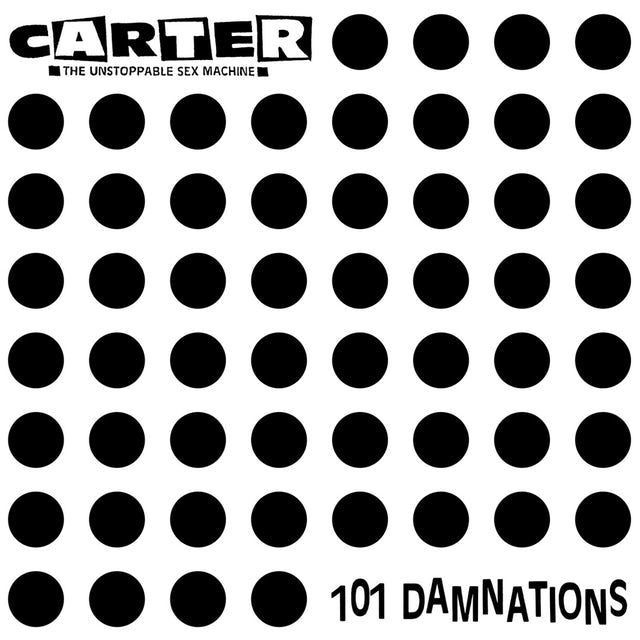 Carter The Unstoppable Sex Machine 101 DAMNATIONS CD