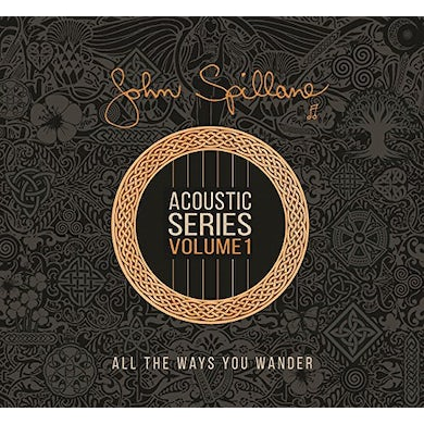 John Spillane ALL THE WAYS YOU WANT CD