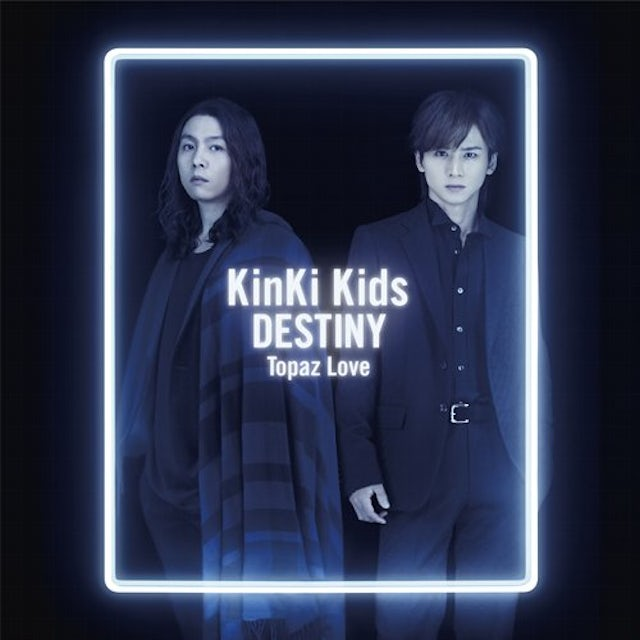 KinKi Kids DESTINY / TOPAZ LOVE (TYPE B) CD