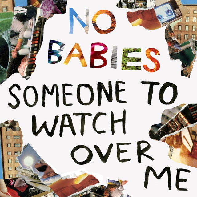 No Babies SOMEONE TO WATCH OVER ME Vinyl Record