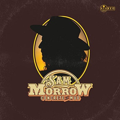 Sam Morrow CONCRETE & MUD CD