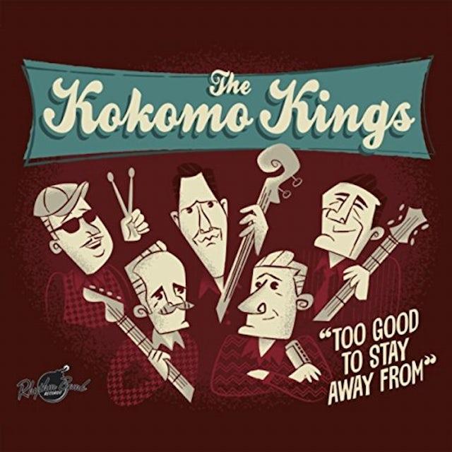 Kokomo Kings TOO GOOD TO STAY AWAY FROM Vinyl Record
