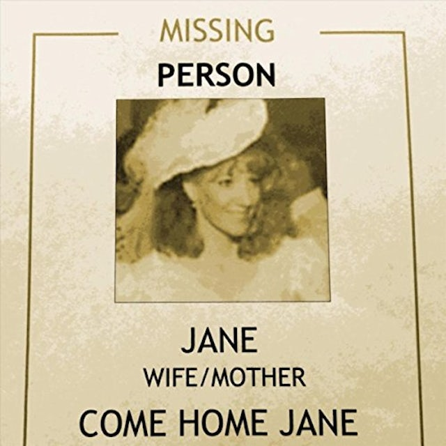 Missing Person COME HOME JANE CD