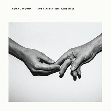 Royal Wood EVER AFTER THE FAREWELL CD