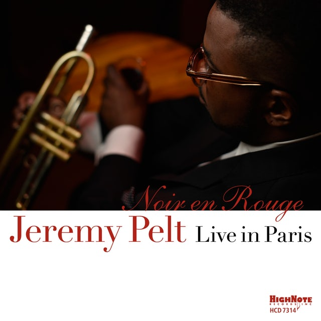 Jeremy Pelt NOIR EN ROUGE - LIVE IN PARIS CD