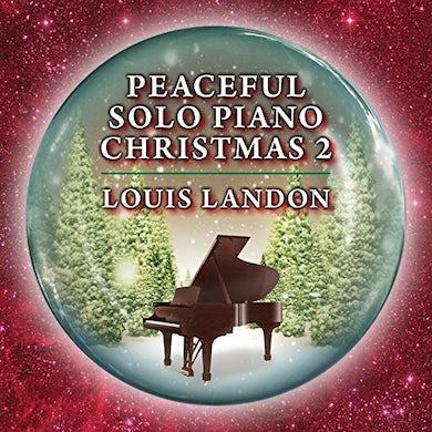 Louis Landon PEACEFUL SOLO PIANO CHRISTMAS 2 CD