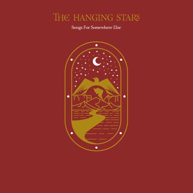 Hanging Stars SONGS FOR SOMEWHERE ELSE CD
