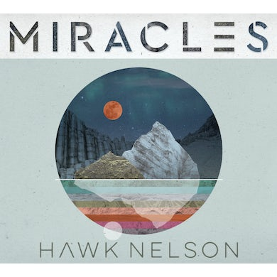 Hawk Nelson MIRACLES CD