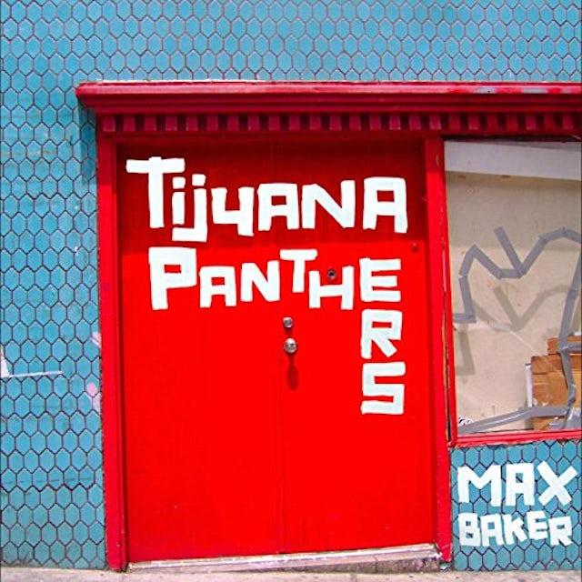 Tijuana Panthers MAX BAKER CD