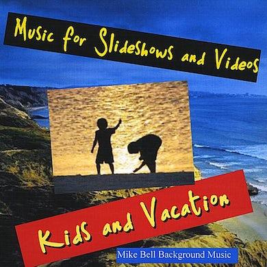 Mike Bell MUSIC FOR SLIDESHOWS & VIDEOS CD