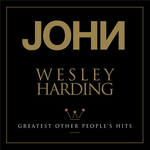 John Wesley Harding GREATEST OTHER PEOPLE'S HITS Vinyl Record