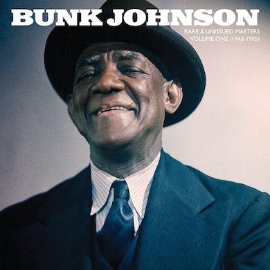 Bunk Johnson RARE & UNISSUED MASTERS: VOLUME ONE (1943-1945) Vinyl Record