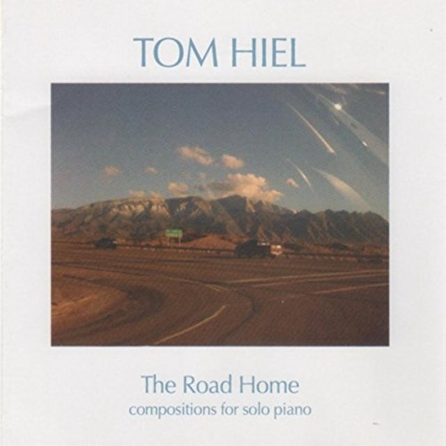 Tom Hiel ROAD HOME CD