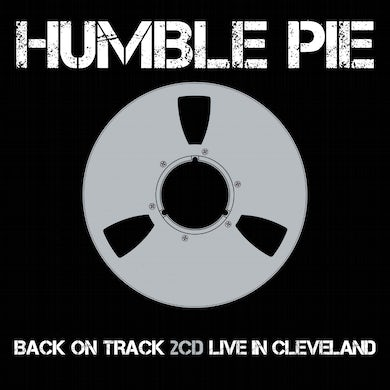 Humble Pie BACK ON TRACK / LIVE IN CLEVELAND CD