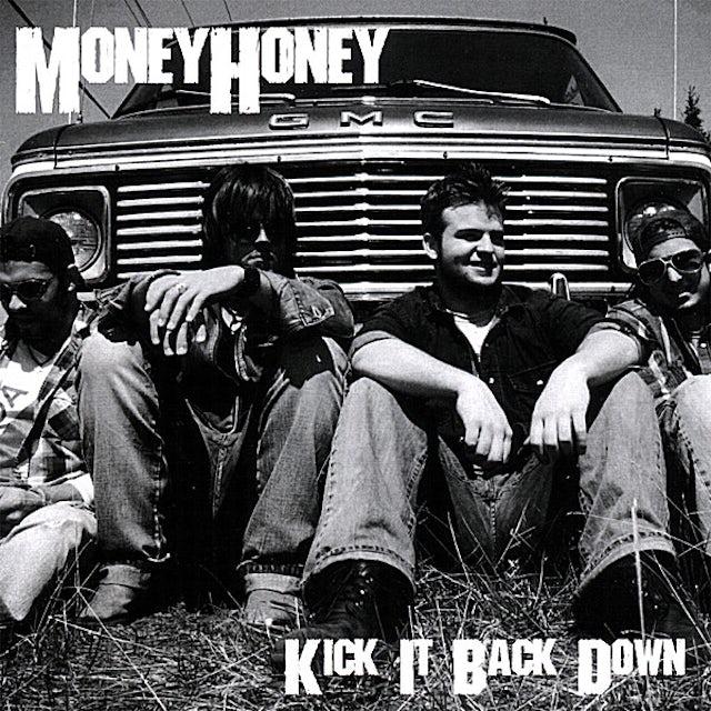 Money Honey KICK IT BACK DOWN CD