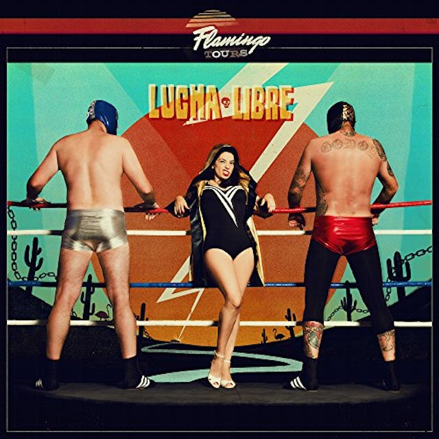 Flamingo Tours LUCHA LIBRE CD