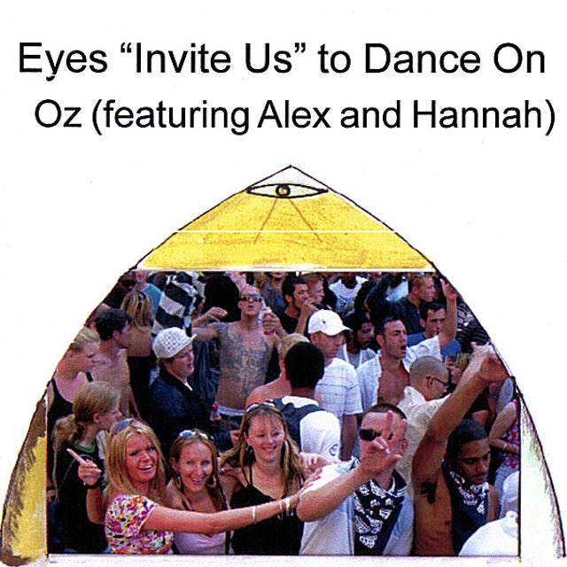 Oz EYES INVITUS TO DANCE ON CD