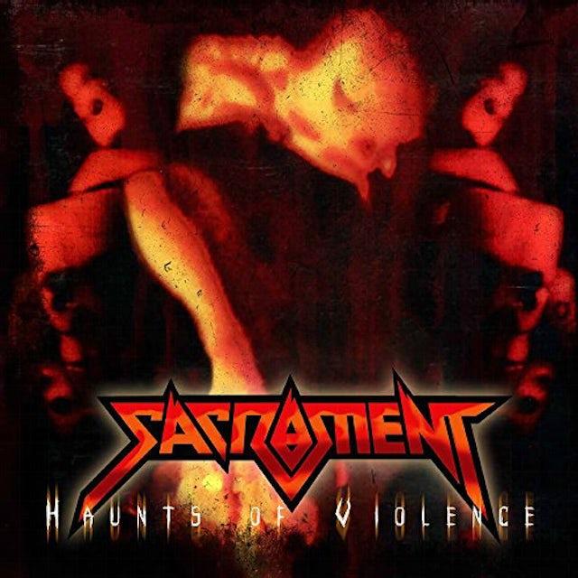Sacrament HAUNTS OF VIOLENCE Vinyl Record