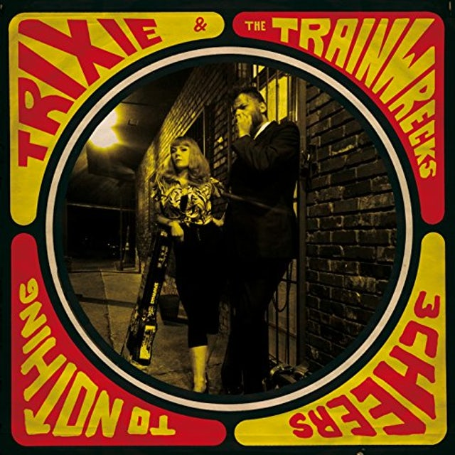 Trixie & The Trainwrecks 3 CHEERS TO NOTHING CD