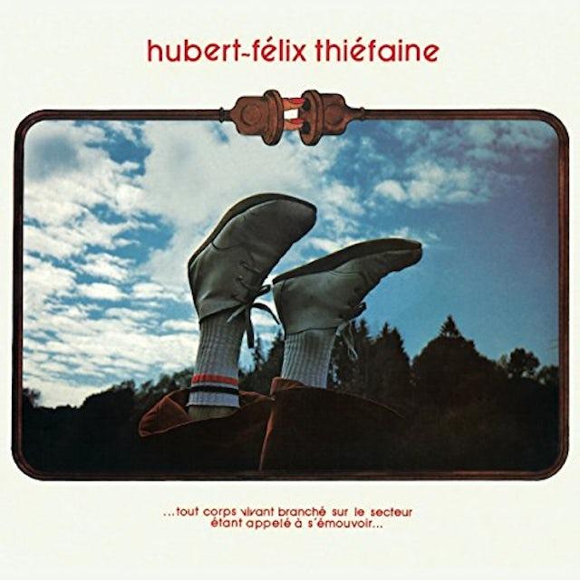 Hubert Felix Thiefaine TOUT CORPS VIVANT BRANCHE SUR LE SECT CD