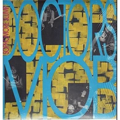 Doctors Mob SOPHOMORE SLUMP Vinyl Record