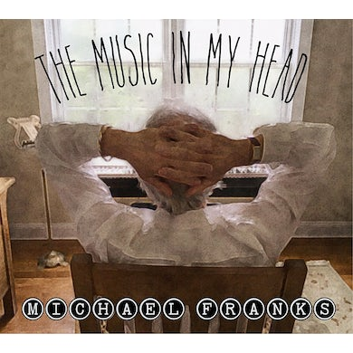 Michael Franks THE MUSIC IN MY HEAD CD