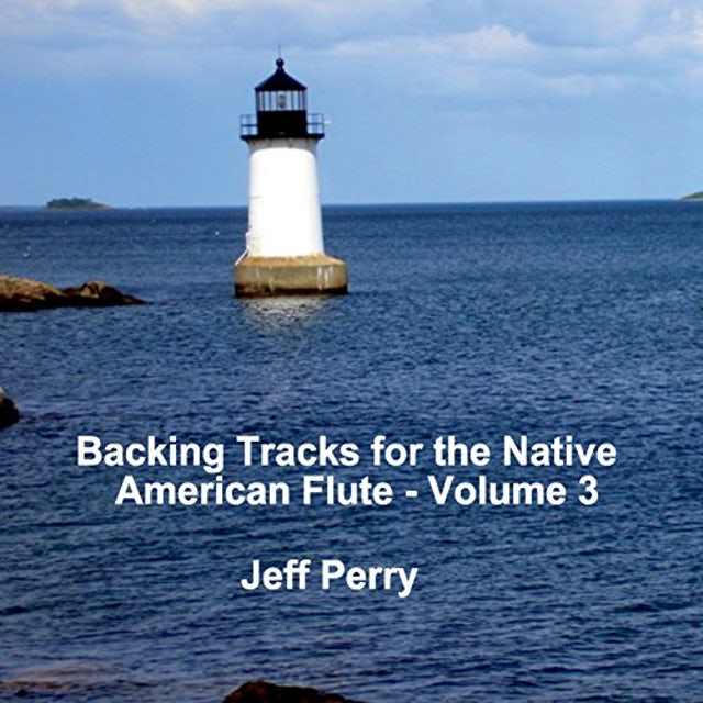 Jeff Perry BACKING TRACKS FOR THE NATIVE AMERICAN FLUTE 3 CD