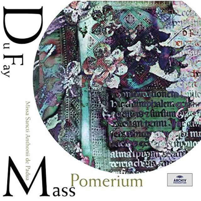 Pomerium DUFAY: MISSA SANCTI ANTHONII DE PADU CD