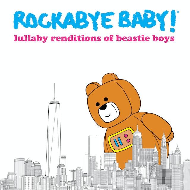 Rockabye Baby LULLABY RENDITIONS OF BEASTIE BOYS CD
