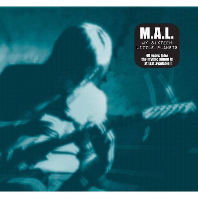 M.A.L. MY SIXTEEN LITTLE PLANETS CD