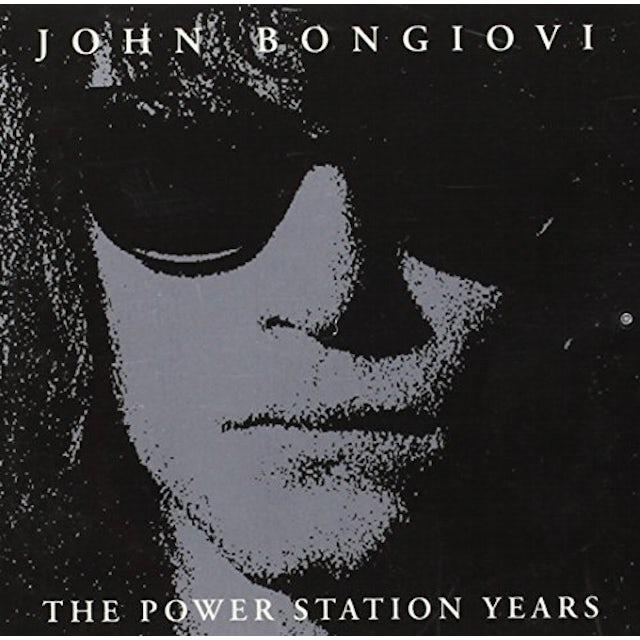 John Bongiovi POWER STATION YEARS CD