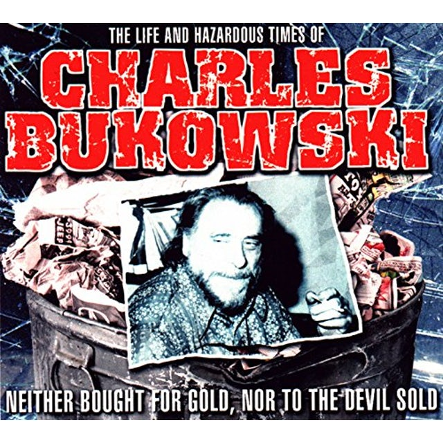 LIFE & HAZARDOUS TIMES OF CHARLES BUKOWSKI CD