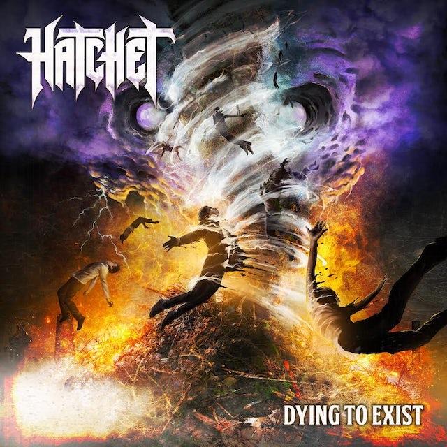 Hatchet DYING TO EXIST Vinyl Record