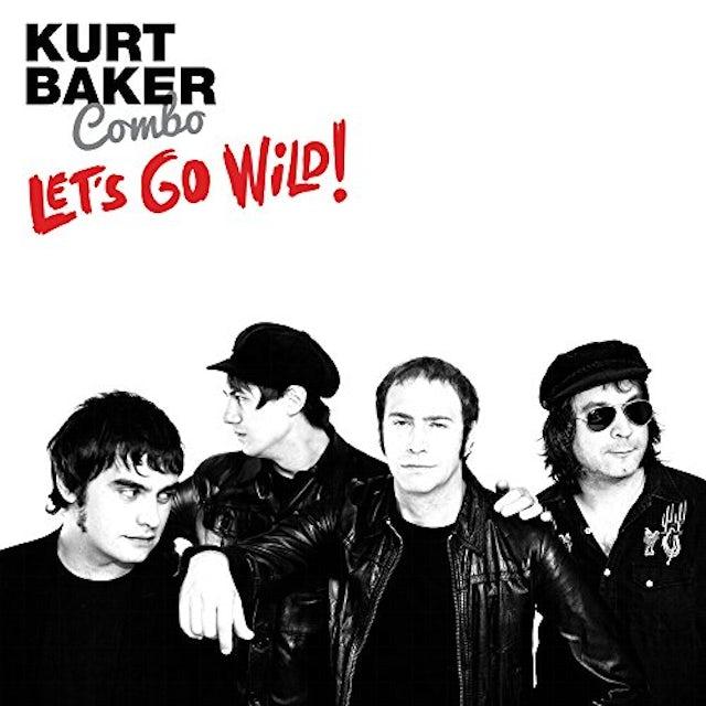 Kurt Baker LET'S GO WILD CD