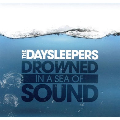 Daysleepers DROWNED IN A SEA OF SOUND Vinyl Record