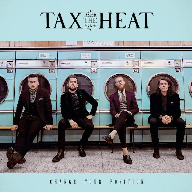 TAX THE HEAT CHANGE YOUR POSITION CD