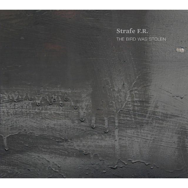 Strafe F.R. BIRD WAS STOLEN CD