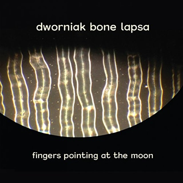 Dworniak Bone Lapsa FINGERS POINTING AT THE MOON CD