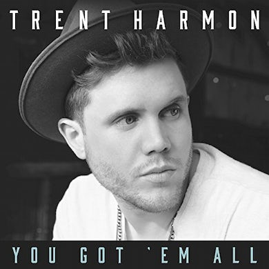 Trent Harmon YOU GOT EM ALL CD