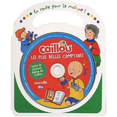 Caillou LES PLUS BELLES COMTINES CD