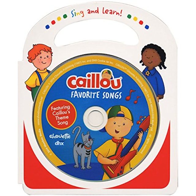 Caillou FAVORITE SONGS CD