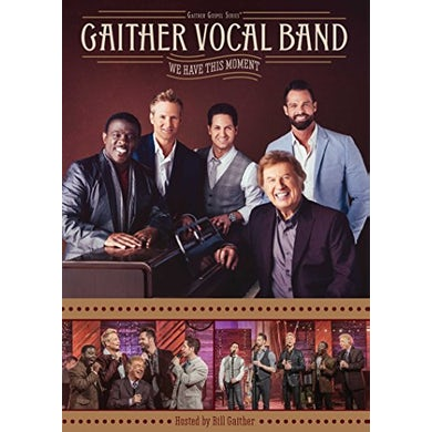 Gaither Vocal Band WE HAVE THIS MOMENT DVD