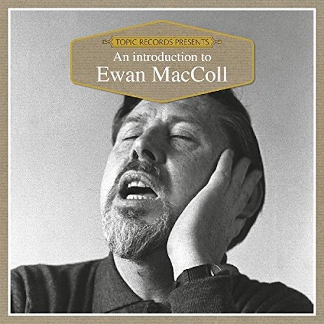 Ewan MacColl AN INTRODUCTION TO CD