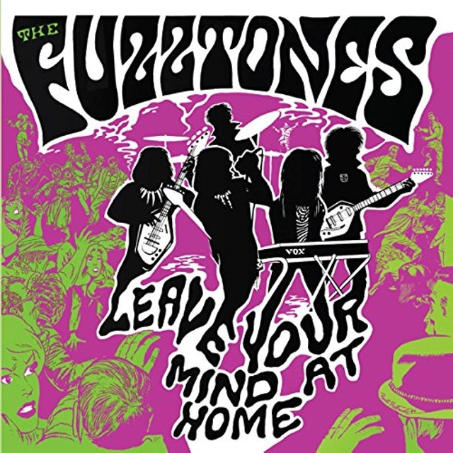 The Fuzztones LEAVE YOUR MIND AT HOME CD