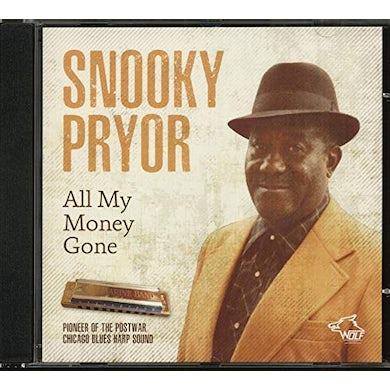 Snooky Pryor ALL MY MONEY GONE CD