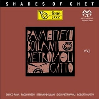Enrico Rava / Paolo Fresu SHADES OF CHET Super Audio CD