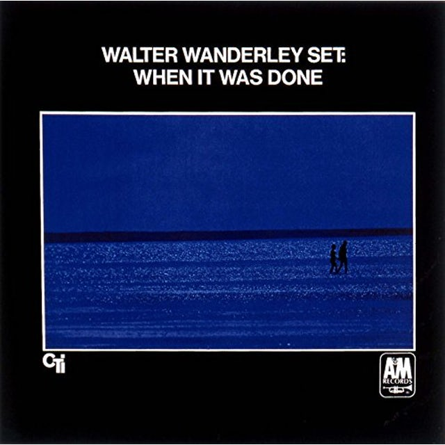 Walter Wanderley WHEN IT WAS DONE CD