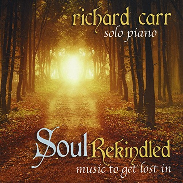 Richard Carr SOUL REKINDLED CD