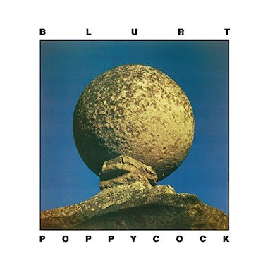 Blurt POPPYCOCK CD